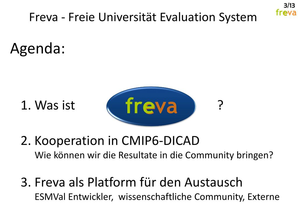 Agenda: 1. Was ist 2. Kooperation in CMIP6-DICAD