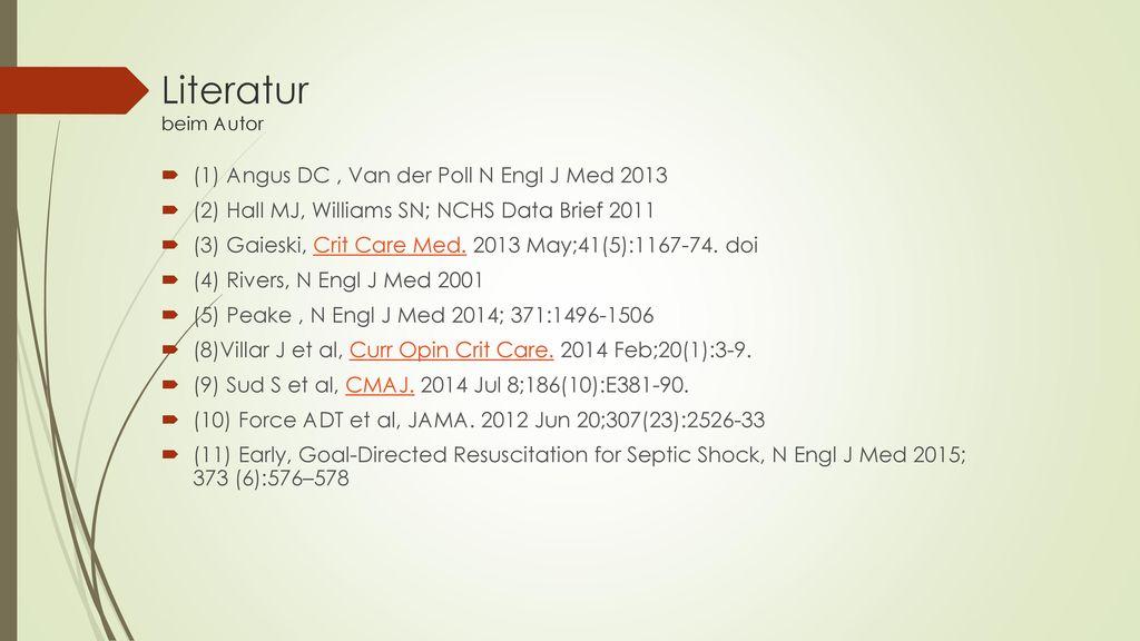 Literatur beim Autor (1) Angus DC , Van der Poll N Engl J Med 2013