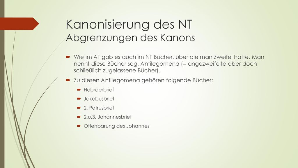 Kanonisierung des NT Abgrenzungen des Kanons