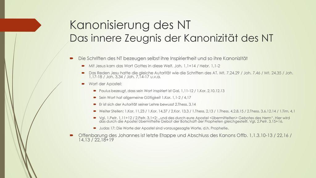 Kanonisierung des NT Das innere Zeugnis der Kanonizität des NT