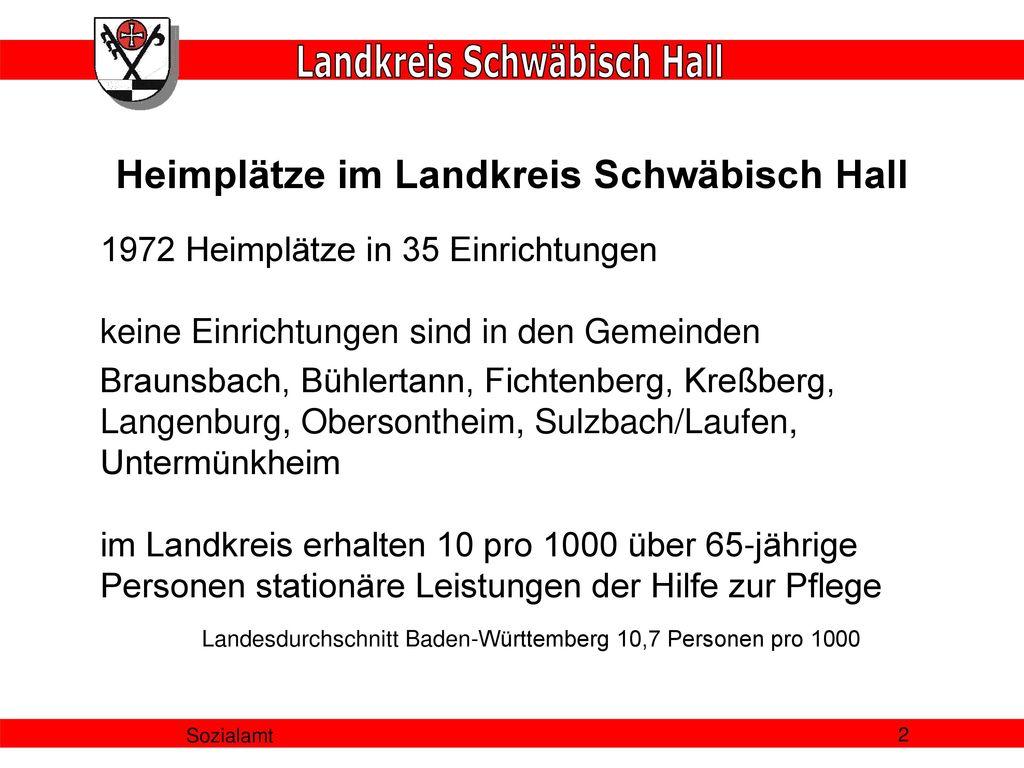 Heimplätze im Landkreis Schwäbisch Hall