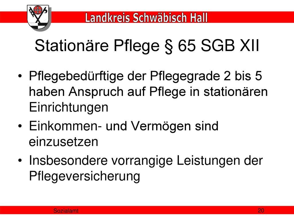 Stationäre Pflege § 65 SGB XII