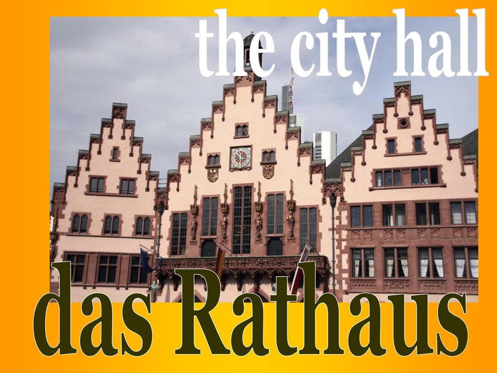 the city hall das Rathaus