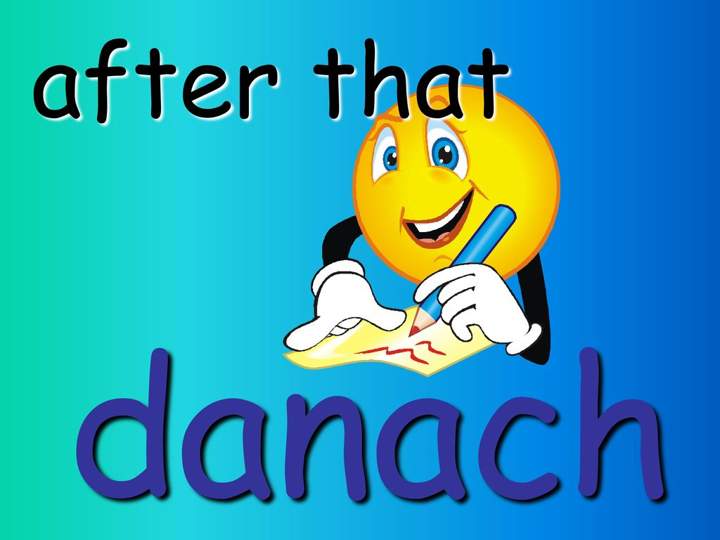 after that danach
