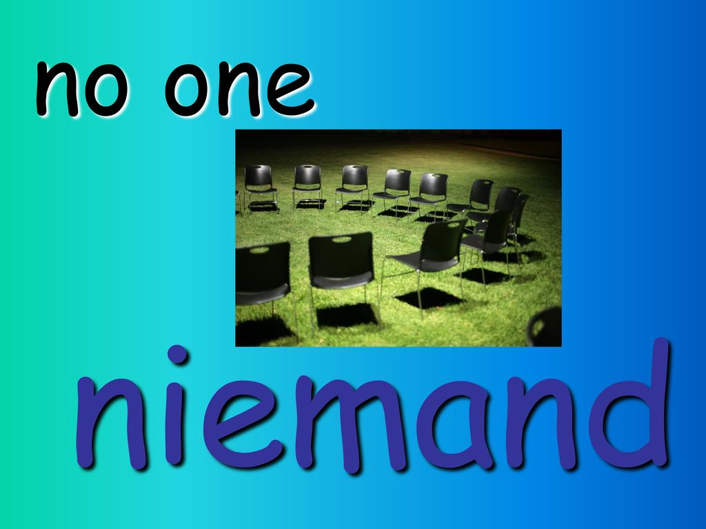 no one niemand