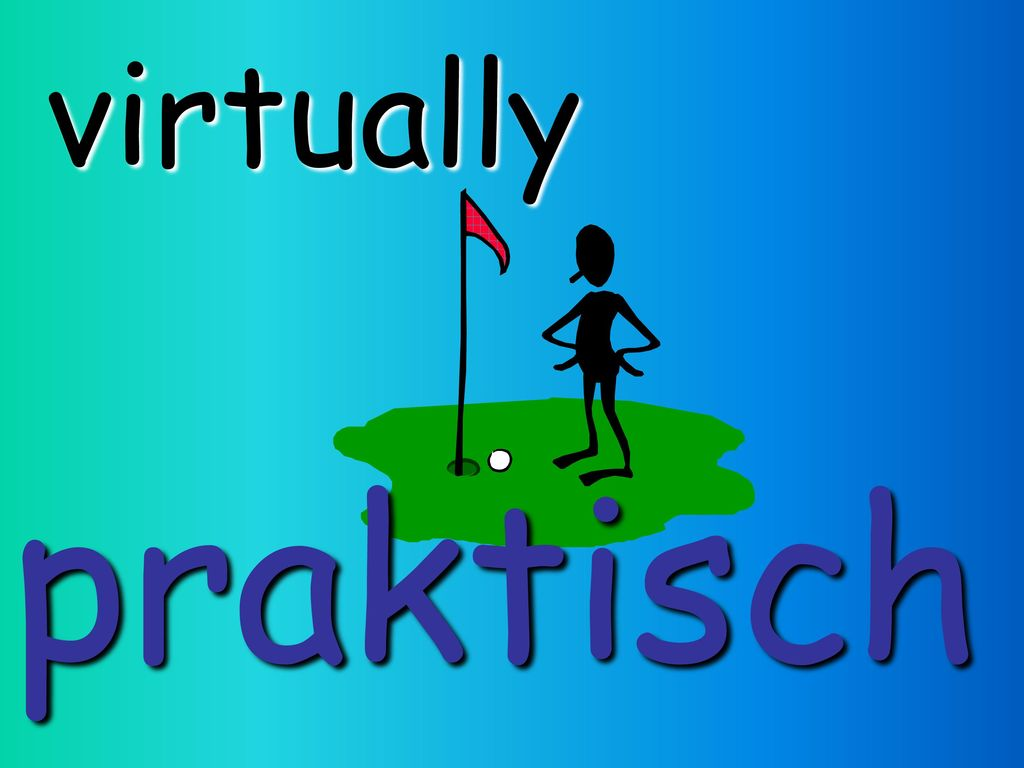 virtually praktisch