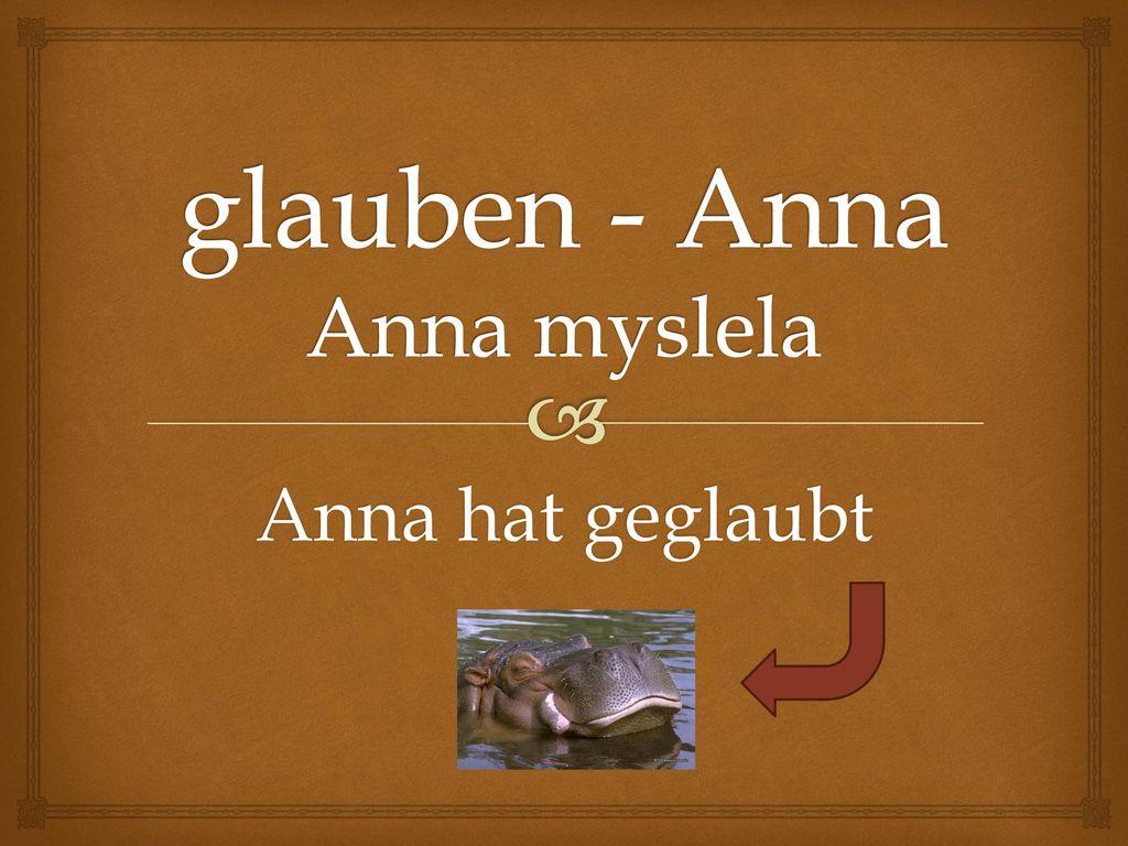 glauben - Anna Anna myslela