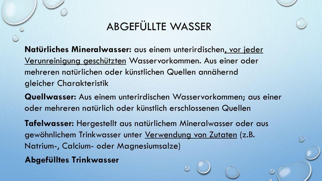 Abgefüllte Wasser