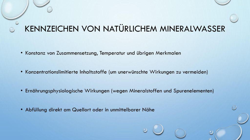 Kennzeichen von natürlichem Mineralwasser