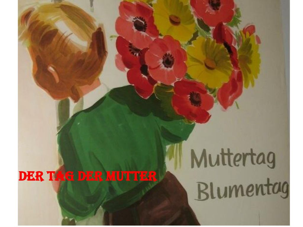 Der Tag der Mutter