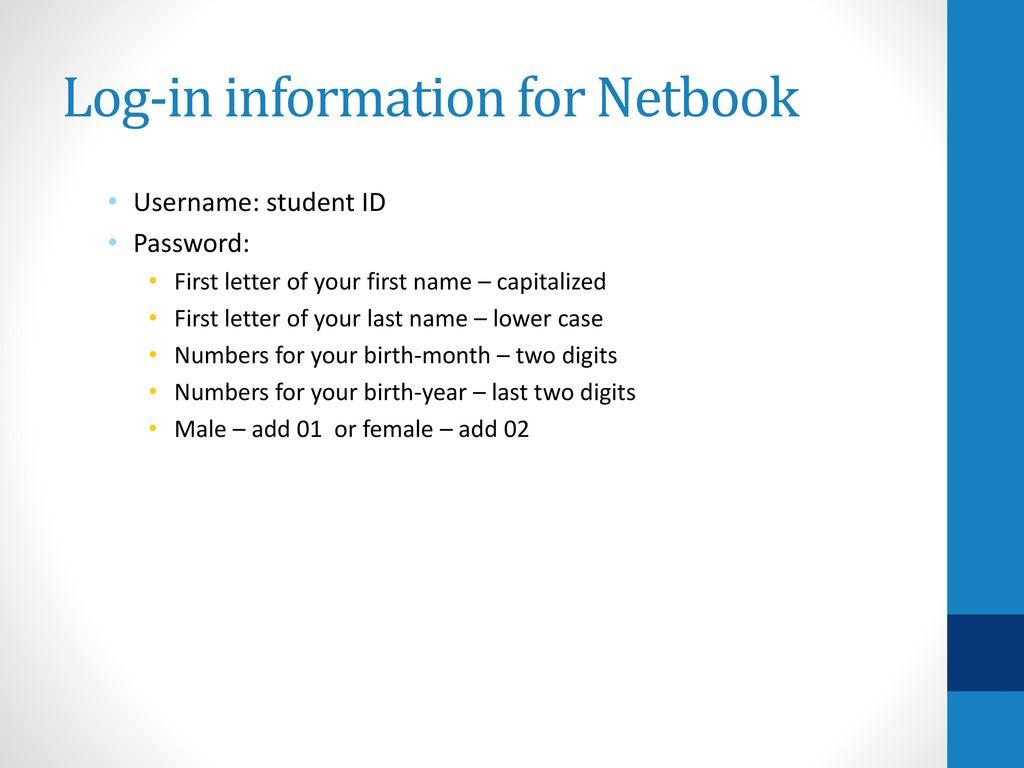 Log-in information for Netbook