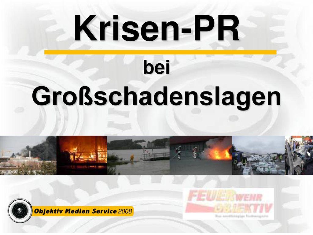 Krisen-PR bei Großschadenslagen