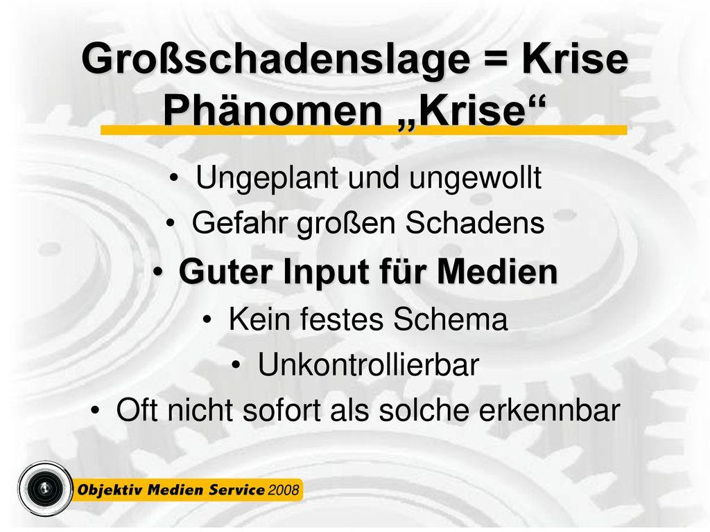 "Großschadenslage = Krise Phänomen ""Krise"