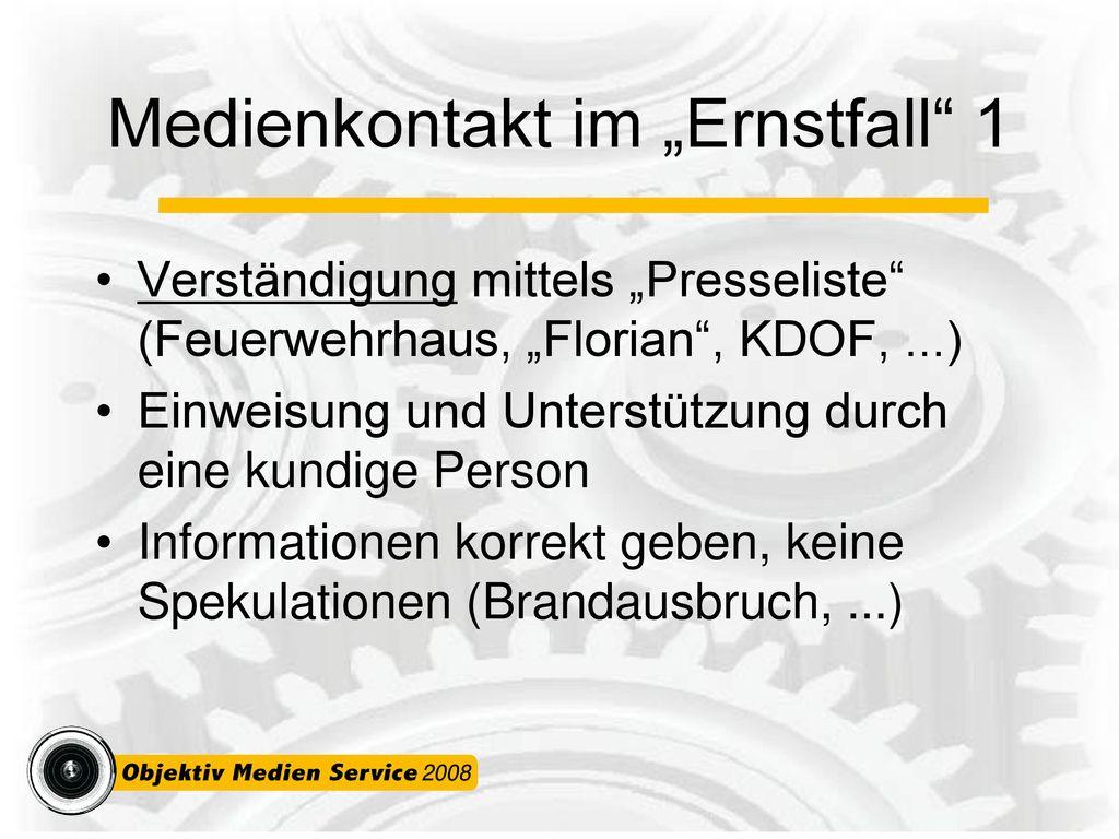"""Medienkontakt im """"Ernstfall 1"""