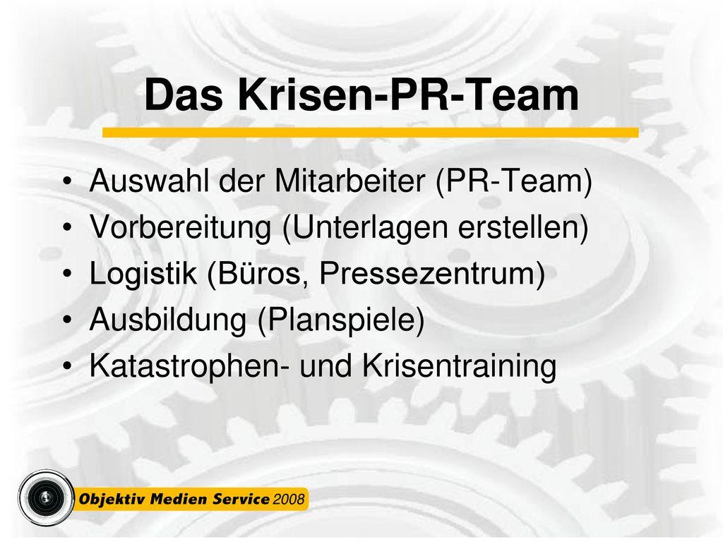 Das Krisen-PR-Team Auswahl der Mitarbeiter (PR-Team)