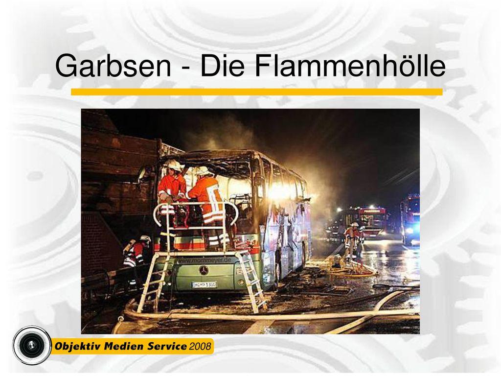 Garbsen - Die Flammenhölle