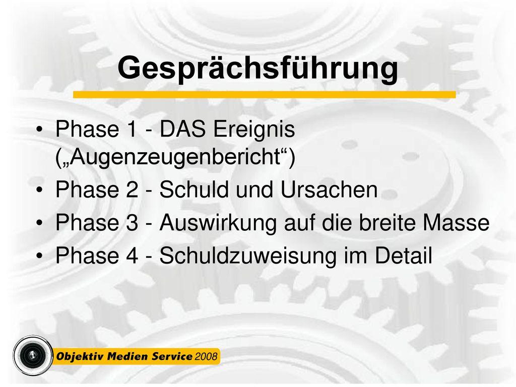 """Gesprächsführung Phase 1 - DAS Ereignis (""""Augenzeugenbericht )"""