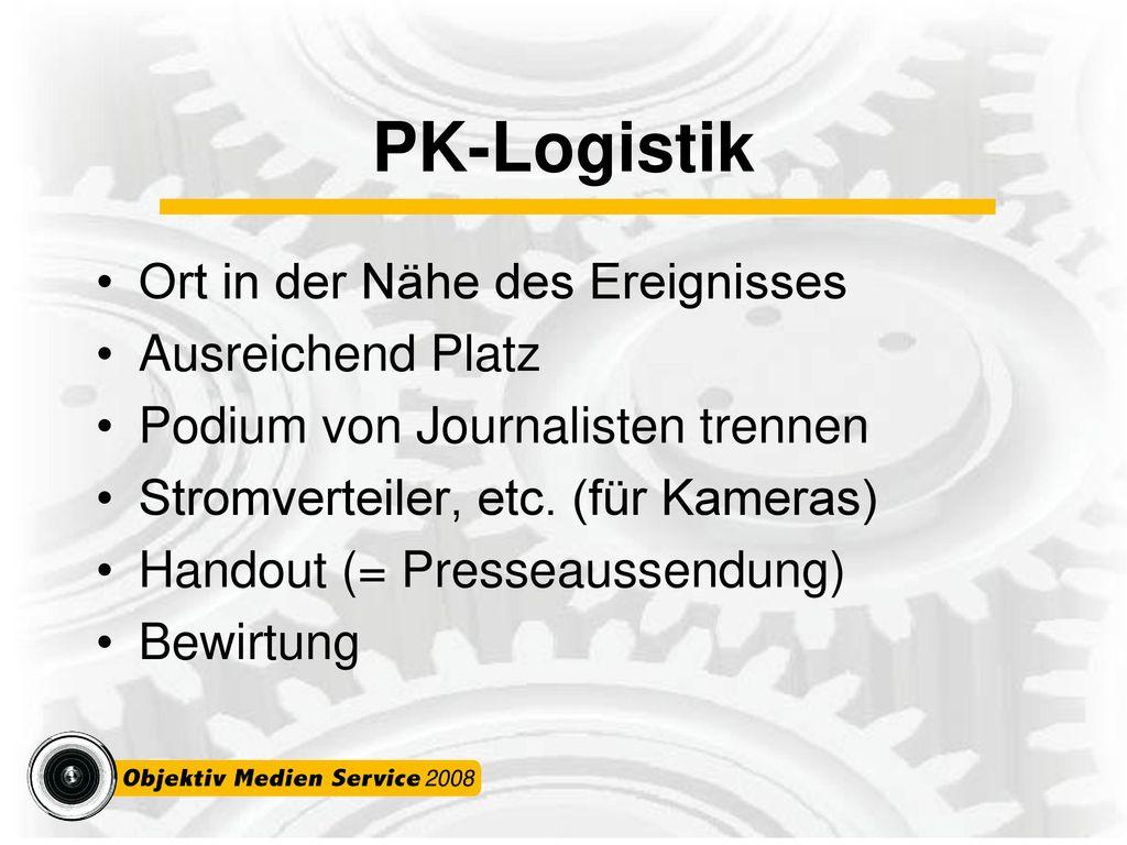 PK-Logistik Ort in der Nähe des Ereignisses Ausreichend Platz