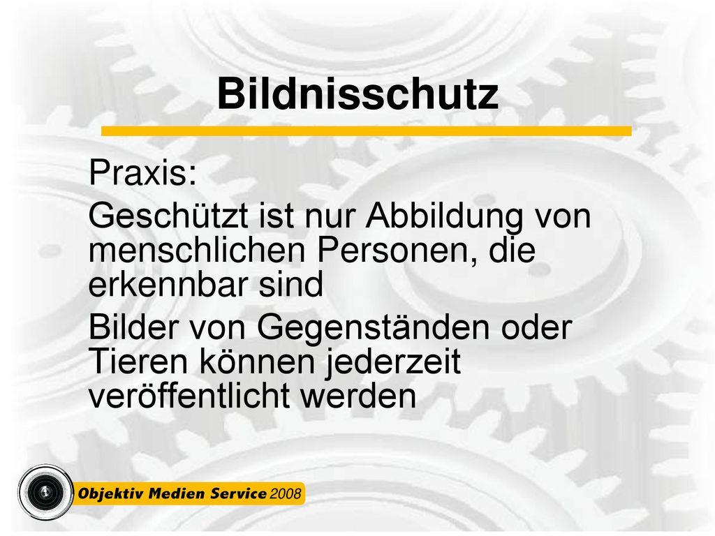 Bildnisschutz Praxis: