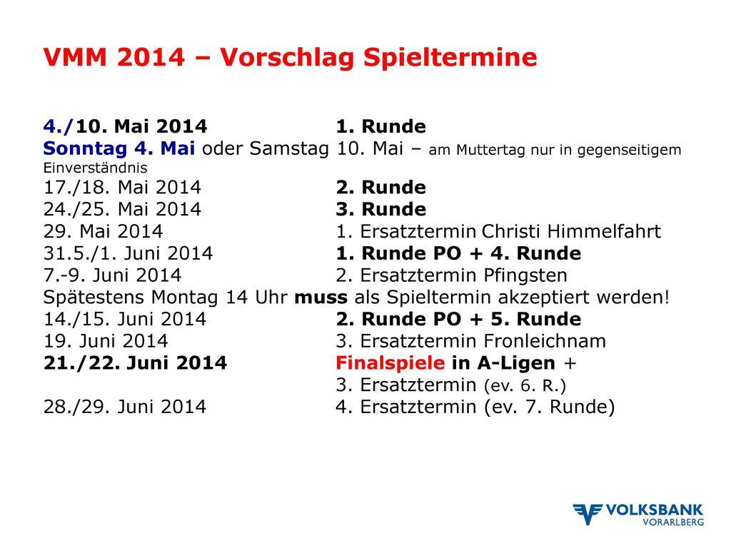 VMM 2014 – Vorschlag Spieltermine