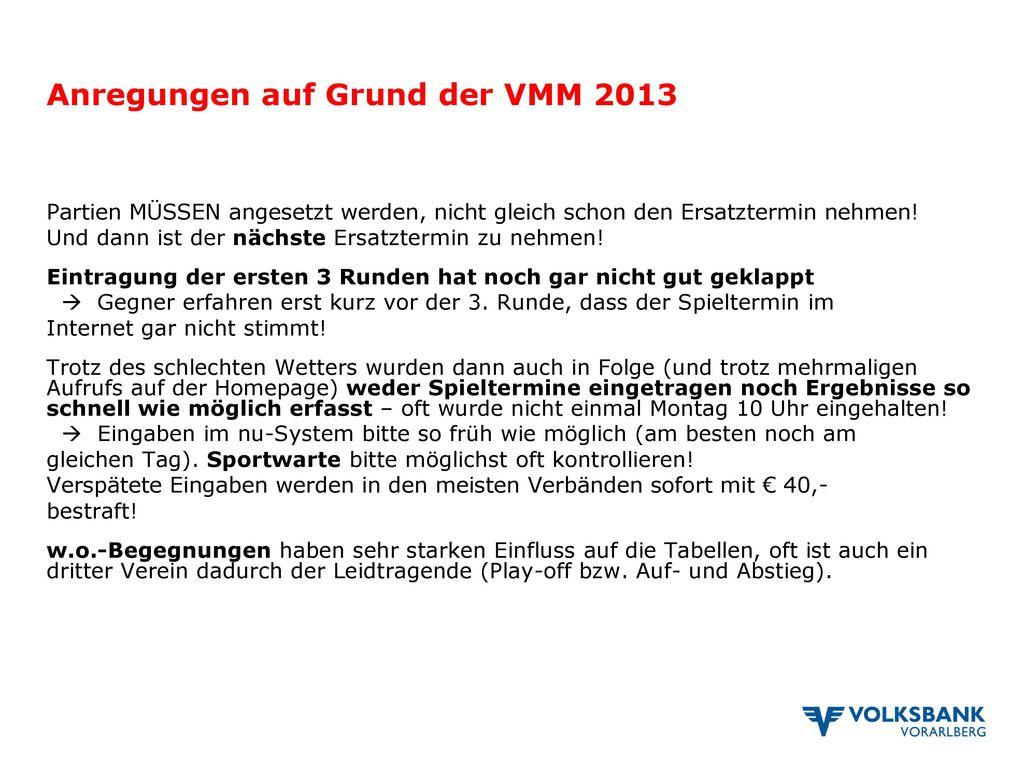 Anregungen auf Grund der VMM 2013