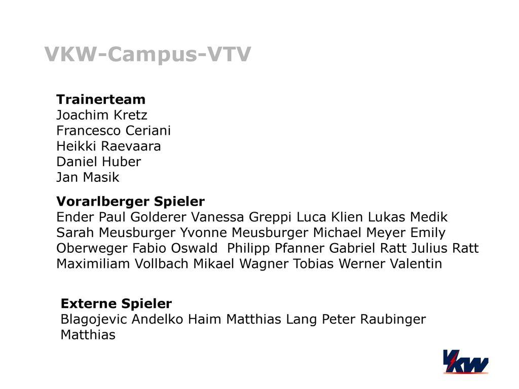 VKW-Campus-VTV Trainerteam Joachim Kretz Francesco Ceriani