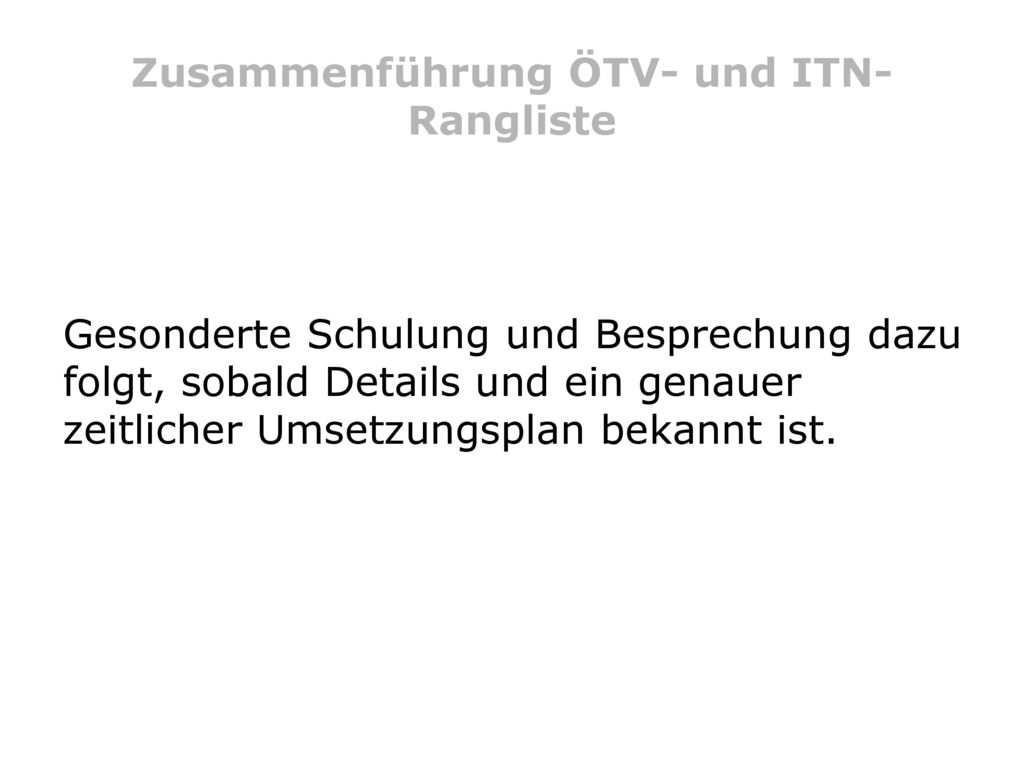 Zusammenführung ÖTV- und ITN-Rangliste
