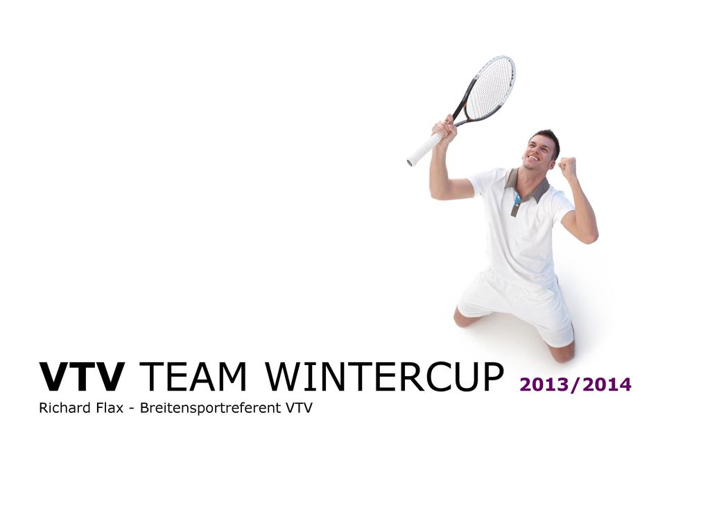 VTV TEAM WINTERCUP 2013/2014 Richard Flax - Breitensportreferent VTV