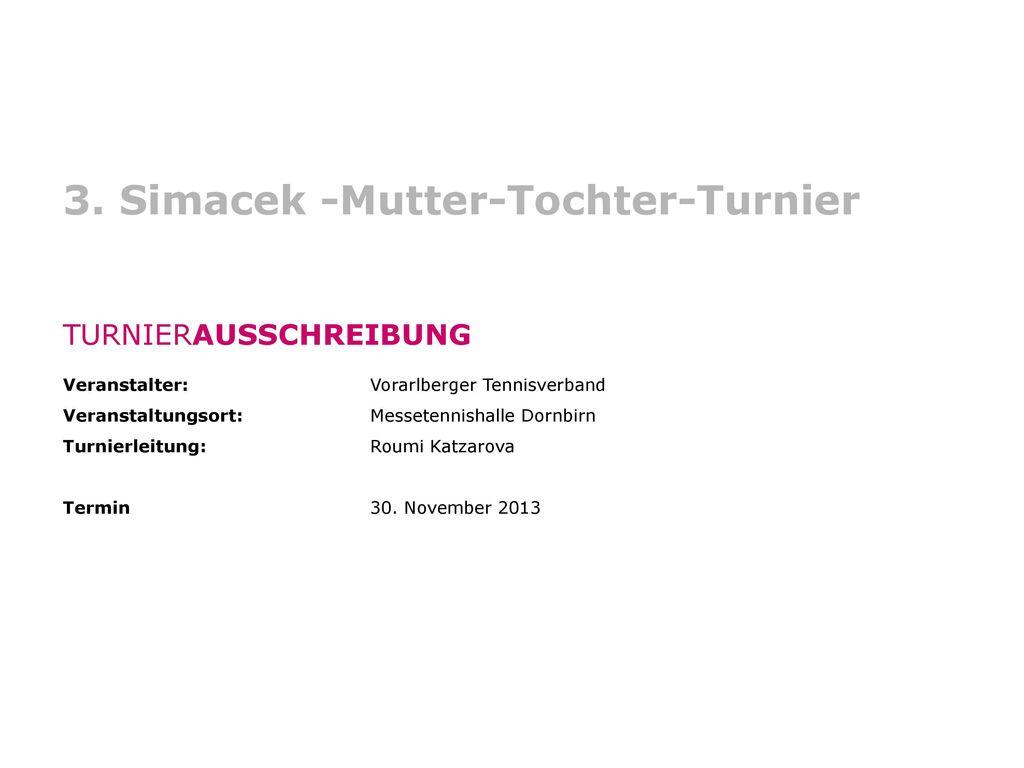 3. Simacek -Mutter-Tochter-Turnier