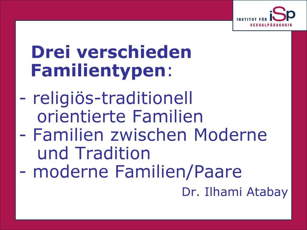 religiös-traditionell orientierte Familien Familien zwischen Moderne