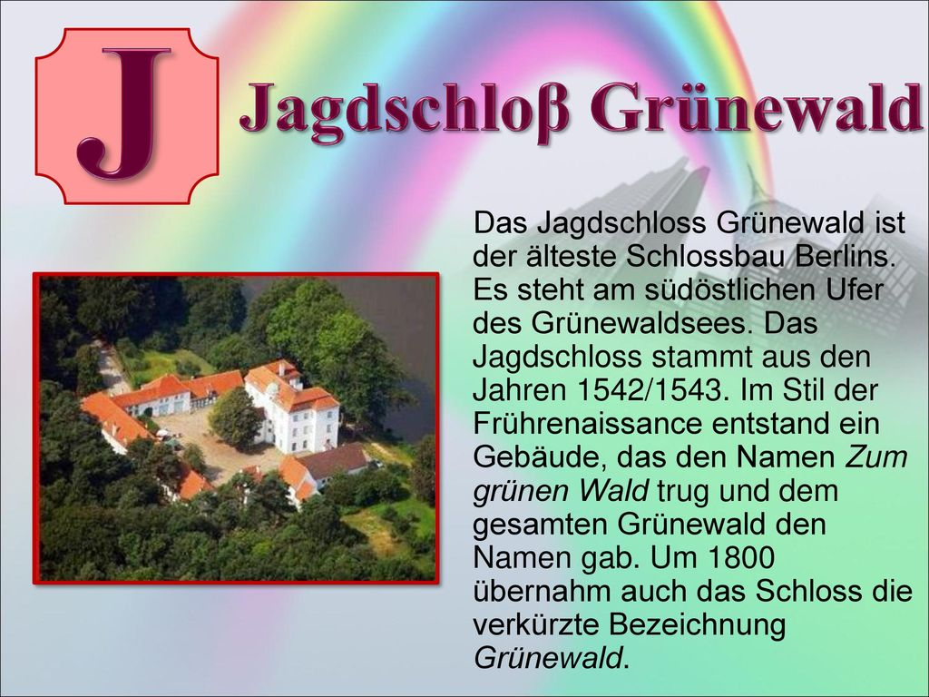 J Jagdschloβ Grünewald