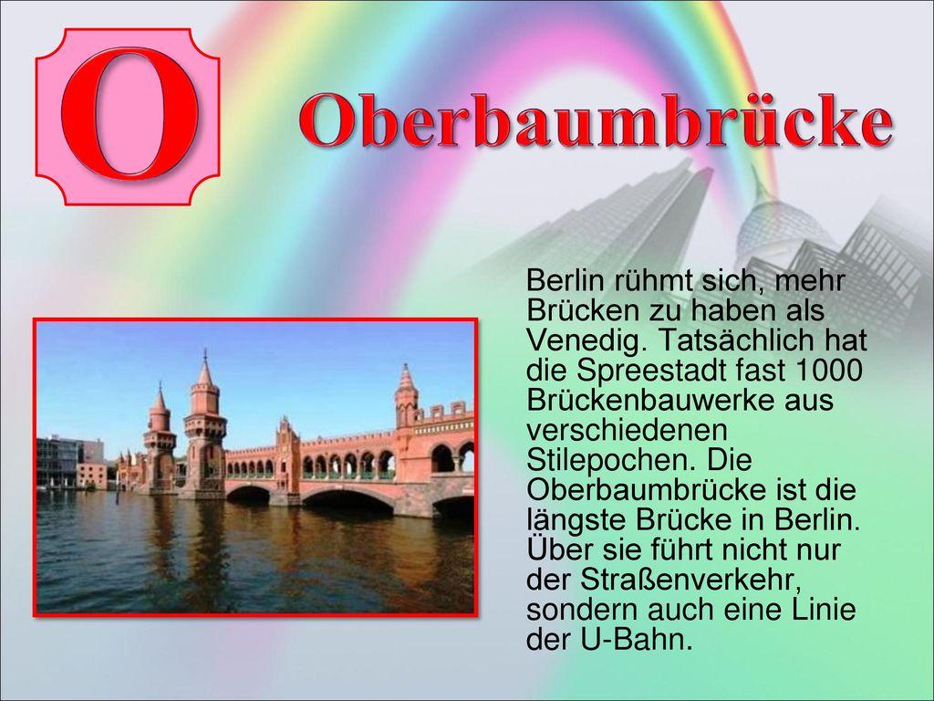 O Oberbaumbrücke.