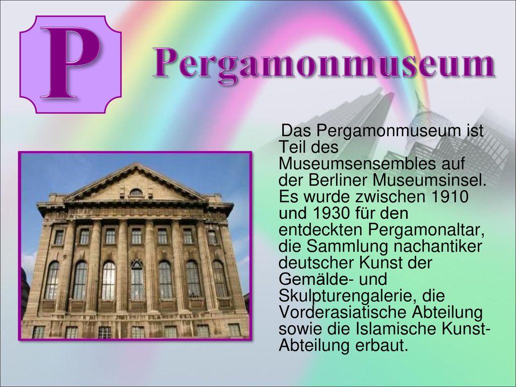 P Pergamonmuseum.