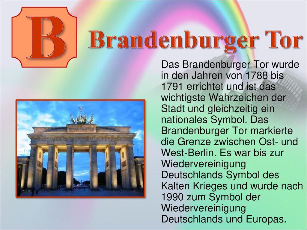 B Brandenburger Tor.