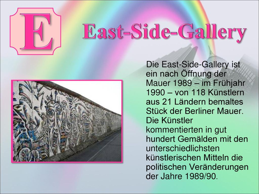 E East-Side-Gallery.
