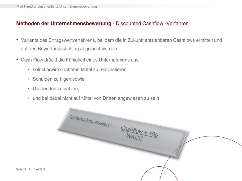 Methoden der Unternehmensbewertung - Discounted Cashflow -Verfahren
