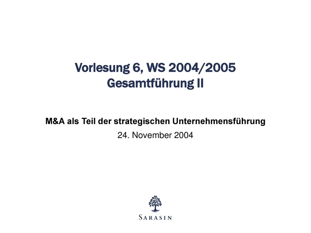 Vorlesung 6, WS 2004/2005 Gesamtführung II