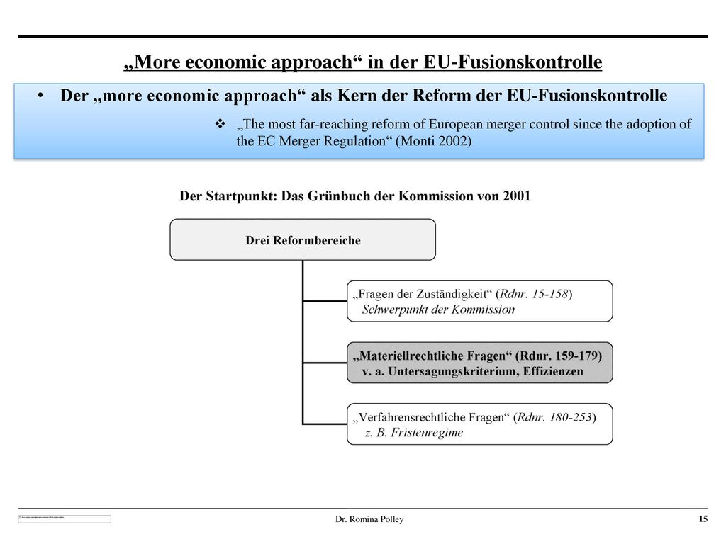 """More economic approach in der EU-Fusionskontrolle"