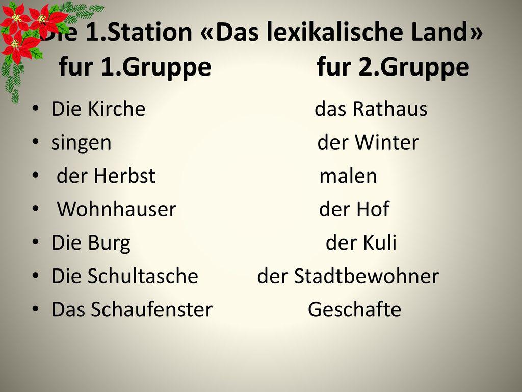 Die 1.Station «Das lexikalische Land» fur 1.Gruppe fur 2.Gruppe