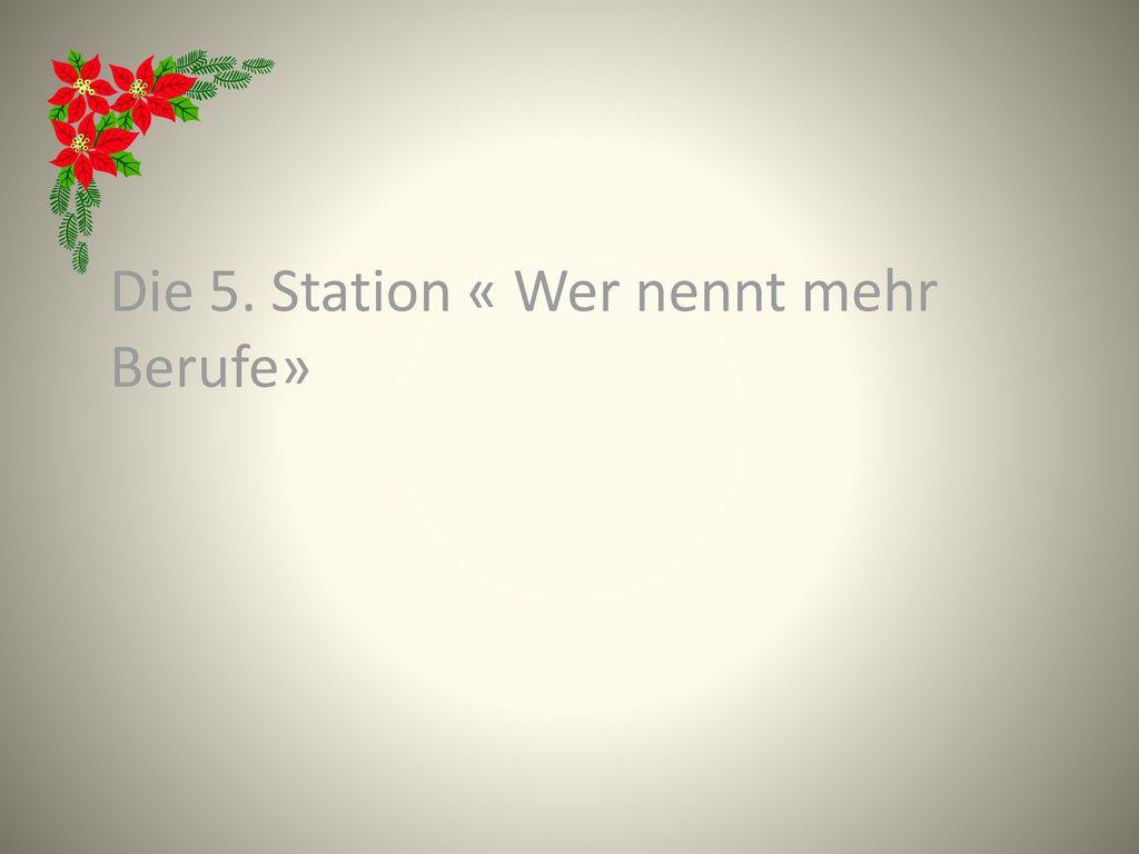 Die 5. Station « Wer nennt mehr Berufe»