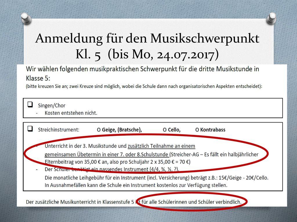 Anmeldung für den Musikschwerpunkt Kl. 5 (bis Mo, 24.07.2017)