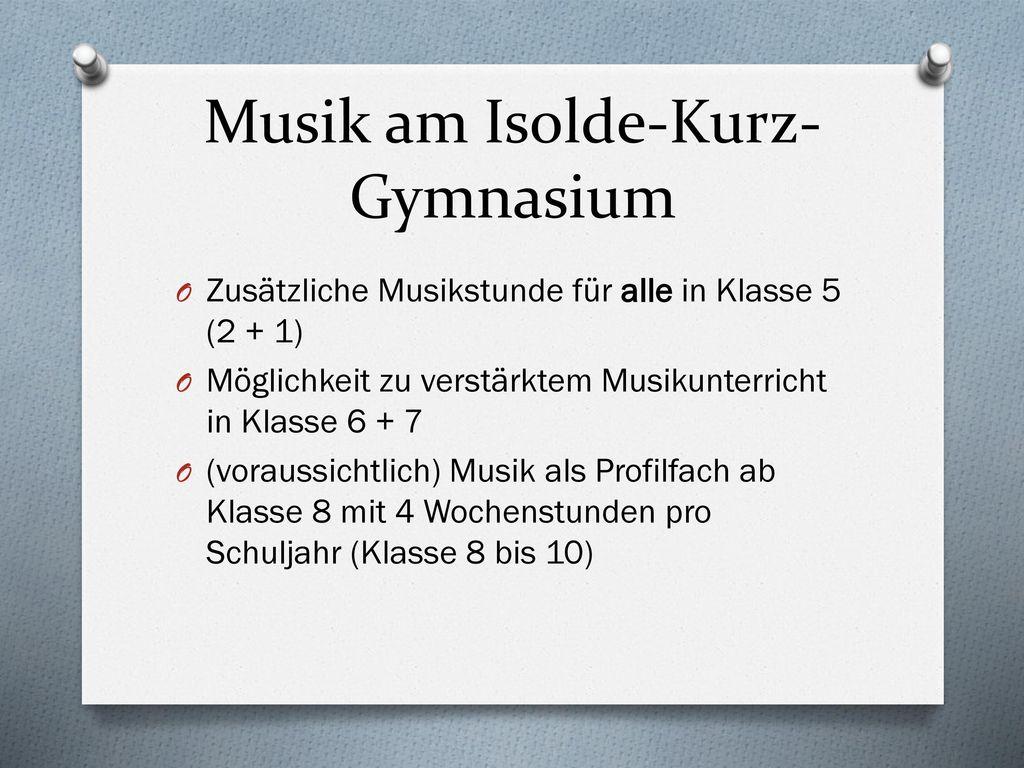 Musik am Isolde-Kurz-Gymnasium