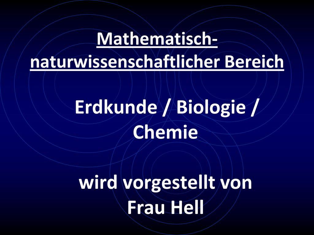 Mathematisch-naturwissenschaftlicher Bereich