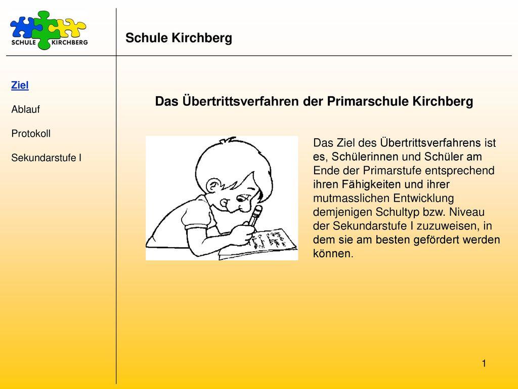 Das Übertrittsverfahren der Primarschule Kirchberg