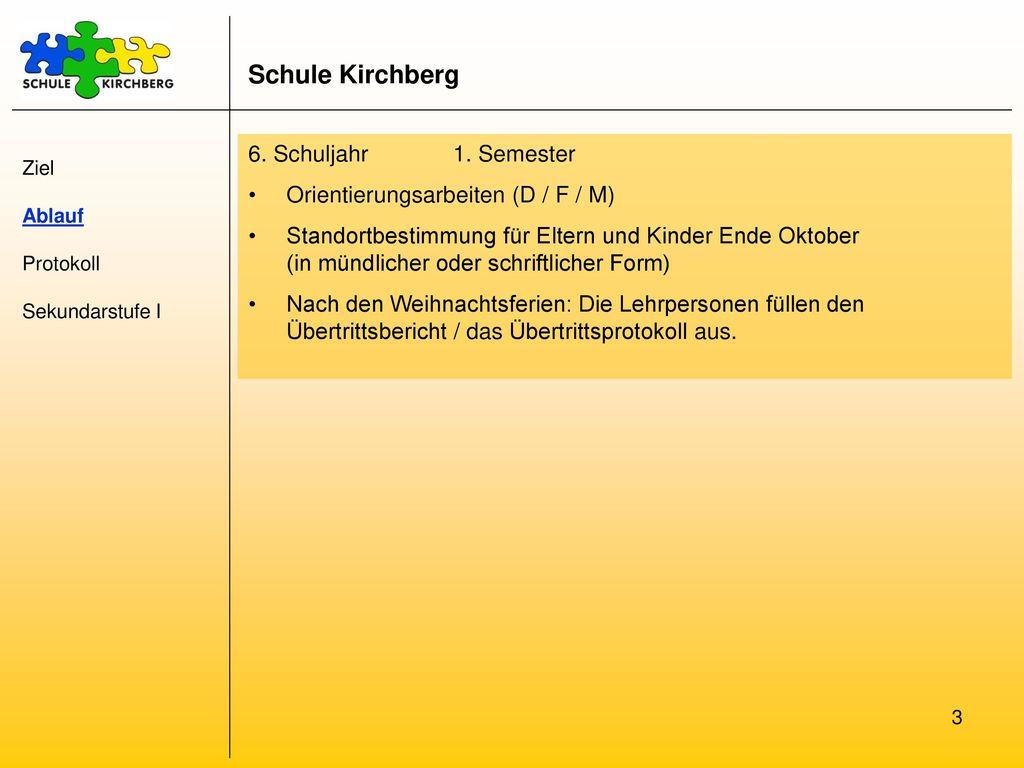 Schule Kirchberg 6. Schuljahr 1. Semester