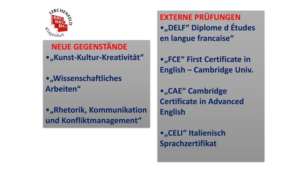 """EXTERNE PRÜFUNGEN """"DELF Diplome d Études en langue francaise """"FCE First Certificate in English – Cambridge Univ."""