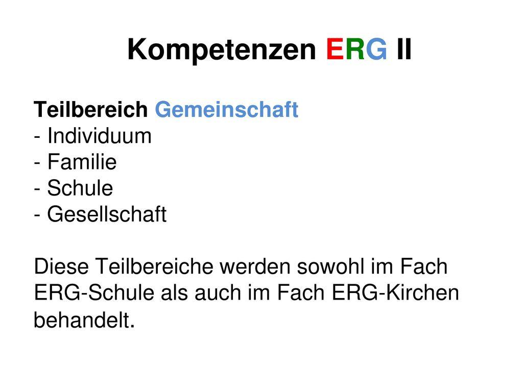 Kompetenzen ERG II Teilbereich Gemeinschaft - Individuum Familie