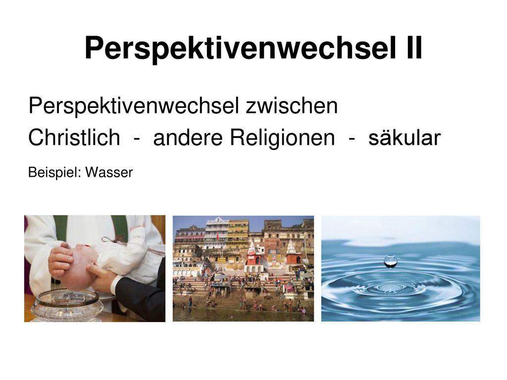 Perspektivenwechsel II