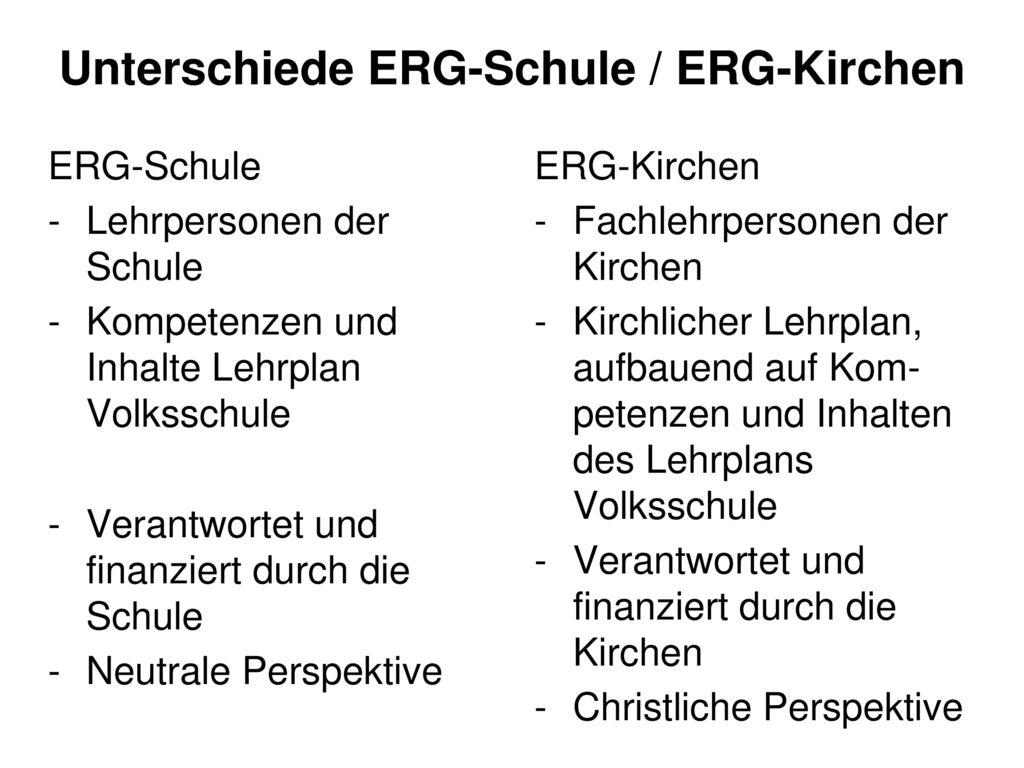 Unterschiede ERG-Schule / ERG-Kirchen