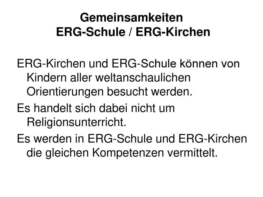 Gemeinsamkeiten ERG-Schule / ERG-Kirchen